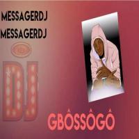 Messager DJ Gbossogo