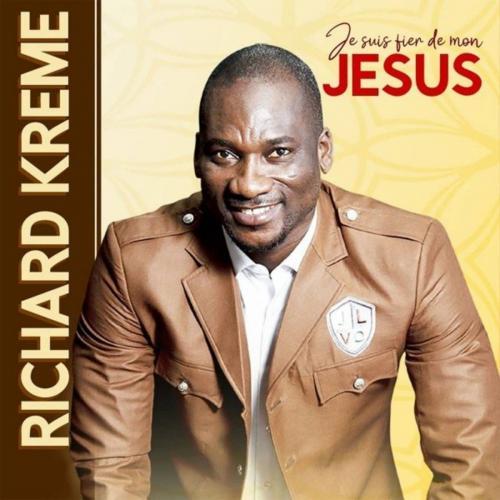 Richard Krémé Je suis fier de mon Jesus