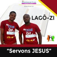 Lagô-Zi Servons Jésus