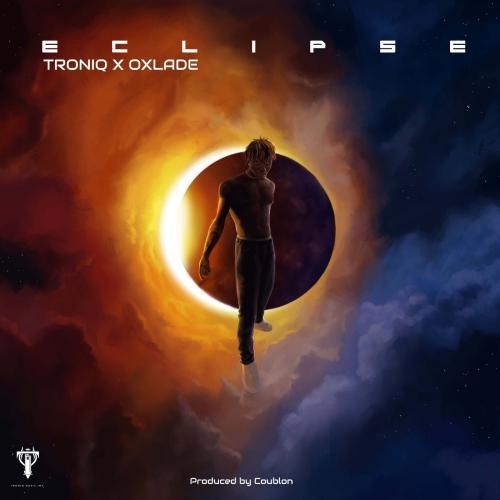 Troniq Music & Oxlade Eclipse