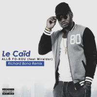 Le Caid Allo Fo-Kou (feat. Miraldor) cover