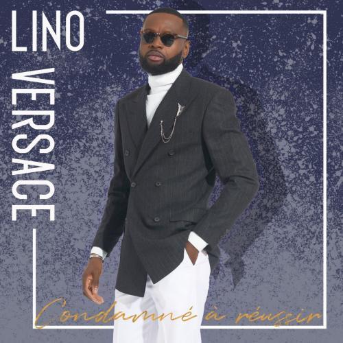 Lino Versace Condamné à réussir