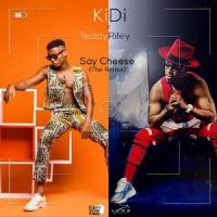 KiDi Say Cheese (The Remix) [feat. Teddy Riley]