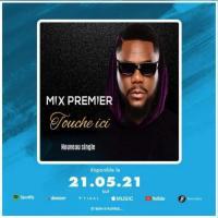 Mix Premier Touche ici