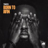 Timaya Born to Win cover