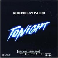 Robinio Mundibu Tonight