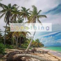 Free'z Something (feat. Snov Resta, GC)
