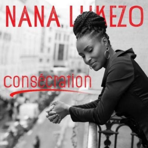 Nana Lukezo Consécration album cover