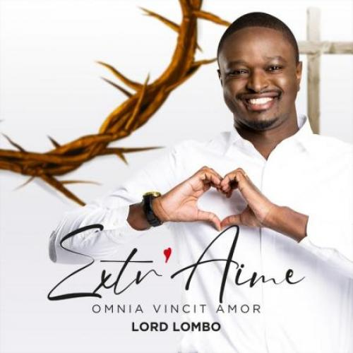 LORD LOMBO Extr'aime