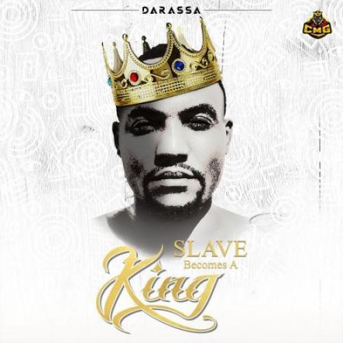 Darassa Slave Becomes A King