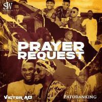 Victor AD - Prayer Request (feat. Patoranking)