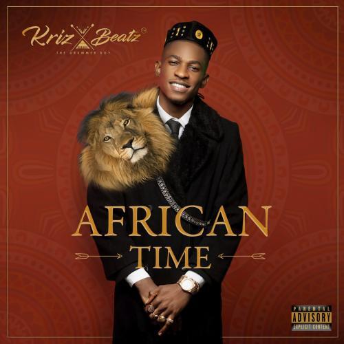 Krizbeatz - African Time