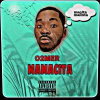 O2MER Mamacita cover