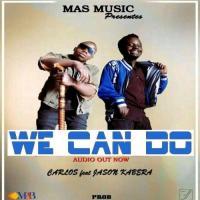 Jason Kabera We Can Do (feat. Carlos)