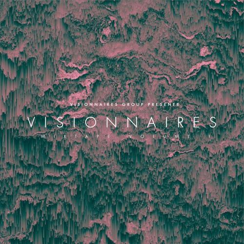 Group Visionnaires Visionnaires, Volume 1 (Mixtape)