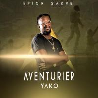 Erick Sakré Aventurier Yako