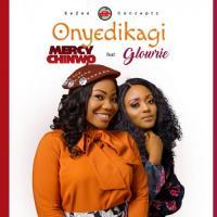 Mercy Chinwo Onyedikagi (feat. Glowrie)