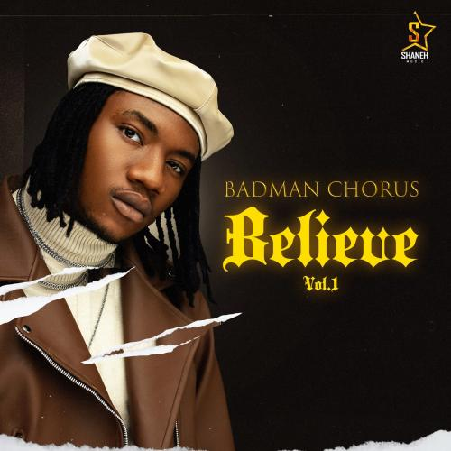 Badman Chorus Believe, Vol. 1 album cover