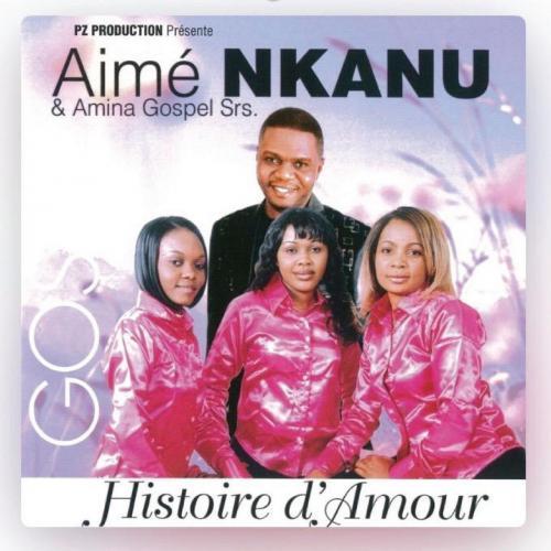 AIME NKANU Histoire d'amour