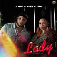 B-Red - Lady (feat. Yemi Alade)