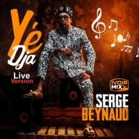 Serge Beynaud Ye Dja (Live Version)