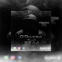O'Guyms Trucs de ouf (feat. RK44)