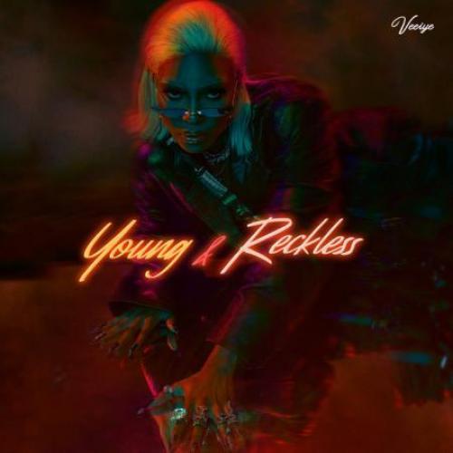 Veeiye - Young & Reckless