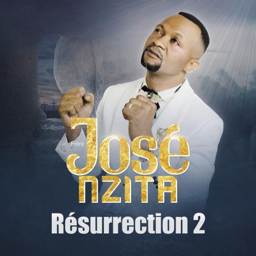 José Nzita - Résurrection 2