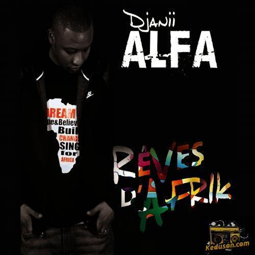 Djanii Alfa Rêves d'Afrik