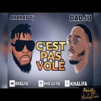 DJ Arafat  C'est Pas Volé (feat. Dadju) cover