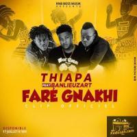 Thiapa Faré Gnakhi (feat. Banlieuz'Art)