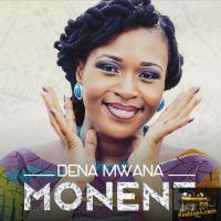 Dena Mwana Monene