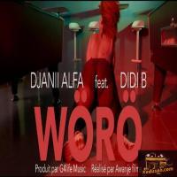 Djanii Alfa Woro (Feat. Didi B)