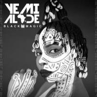 Yemi Alade Black Magic (Deluxe Version)