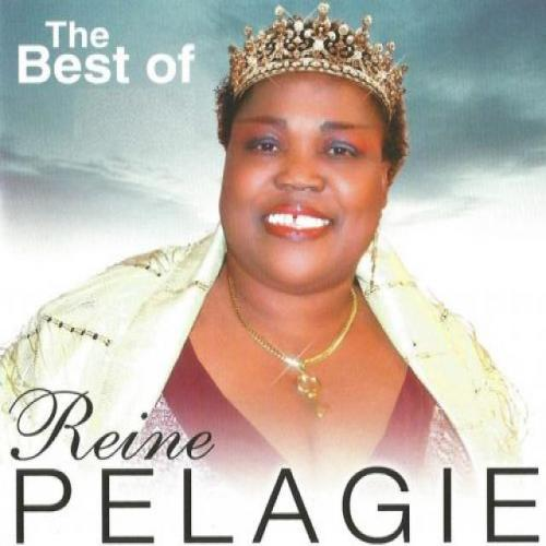 Reine Pelagie The Best of Reine Pelagie