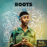 Eddy Kenzo Roots