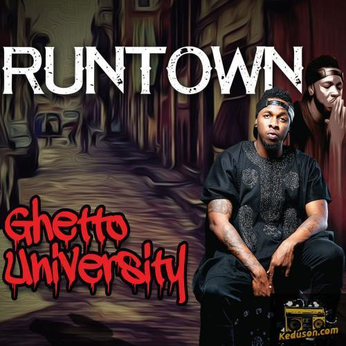 Runtown Ghetto University