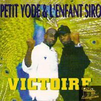 Yodé & Siro Victoire