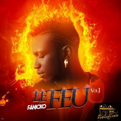 Fanicko Le feu, Vol. 1