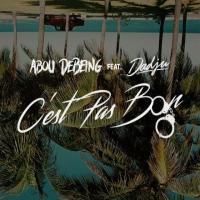 Abou Debeing C'est Pas Bon (feat. Dadju) cover