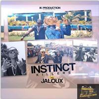 Instinct Killers Jaloux