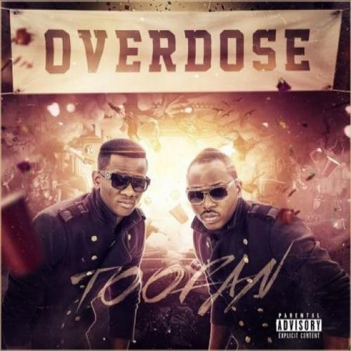 Toofan Overdose