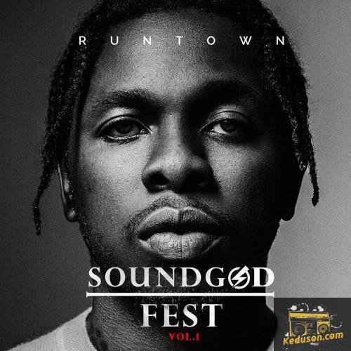 Runtown Soundgod Fest, Vol.1