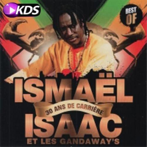 Ismaël Isaac 30 ans de carrière (Best of)