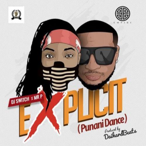 Listen and Dwonload Mr  P - Punani Dance (feat  DJ Switch