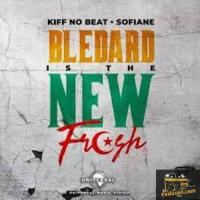 Kiff No Beat Blédard Is The New Fresh (feat. Sofiane ) cover