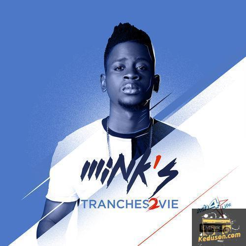 Mink's Tranches 2 Vie