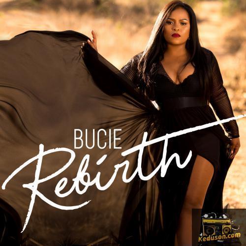 Bucie Rebirth