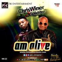 ChrisWiner Am Alive (feat. Solidstar)