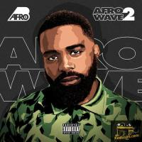 Afro B Afrowave 2